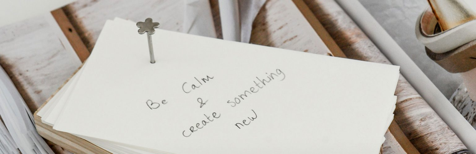 Be calm and create something new - Stek Magazine